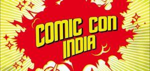 Comic Con Delhi